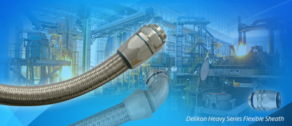 Delikon Heavy Series Flexible Sheath Over Braided Flexible Conduit and Fittings