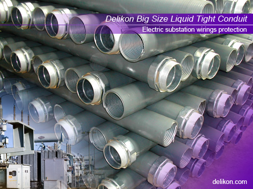 Delikon Liquid Tight Conduit System for electric substation wirings