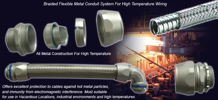 Heavy Series Over Braided Flexible Metal Conduit For High