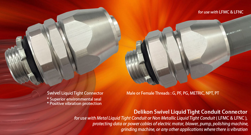 Delikon Swivel Liquid Tight Connector for use with Metal Liquid Tight Conduit or Non Metallic Liquid Tight Conduit (LFMC & LFNC), protecting data or power cables of electric motor,blower, pump,polishing machine, grinding machine, or any other applications where there is vibration. Whether the application is power, control, or signal, data, Delikon Swivel Liquid Tight Connector offer superior environmental seal and postive vibration protection for use with motor drives and moving assemblies, providing secure and reliable connections for a variety of Industrial OEM Equipment and Factory Floor Automation Systems. Delikon flexible conduit fittings excel in applications where flexibility, reliability, and durability are key.